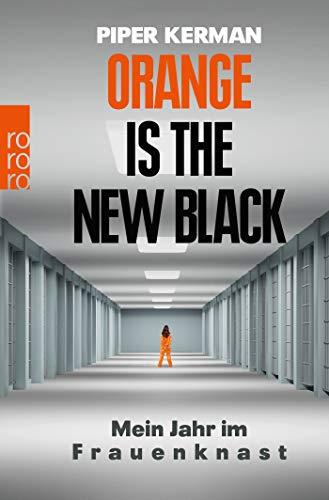 Orange is the New Black: Mein Jahr im Frauenknast