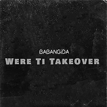 Were Ti TakeOver