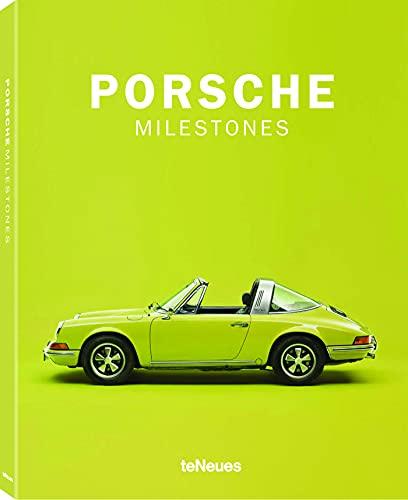 Porsche Milestones, Porsches nachhaltiger Einfluss auf die Automobilgeschichte: vom legendären 356 aus dem Jahr 1948 bis zum kraftvollen 911 GT2 RS ... und Französisch) - 25x32 cm, 224 Seiten