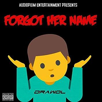 Forgot Her Name