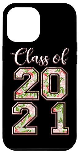 iPhone 12 Pro Max High School Class Of 2021 Floral Tee Senior Graduate Case