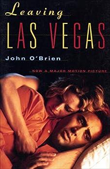 Leaving Las Vegas by [John O'Brien]