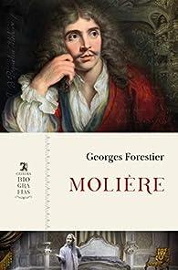 Molière: El nacimiento de un autor par Georges Forestier