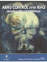 ARMS CONTROL AFTER IRAQ