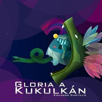 Gloria a Kukulkán