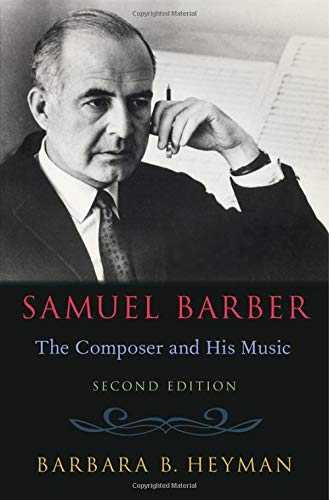 Compare Textbook Prices for Samuel Barber: The Composer and His Music 2 Edition ISBN 9780190863739 by Heyman, Barbara B.