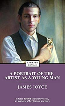 A Portrait of the Artist as a Young Man (Enriched Classics) by [James Joyce]