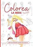 Colorea La Moda Para Adultos: Un Asombroso Libro De Actividades De Moda Para Adultos I Libro De Dibujo De Moda Con Páginas Para Colorear Para Adultos ... y Adolescentes I Libro De colorear De Moda