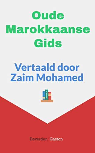 Oude Marokkaanse Gids (Dutch Edition)