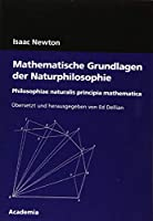 Newton, I: Mathematische Grundlagen der Naturphilosophie