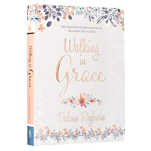 Walking in Grace   366 Inspirational Devotions for an Abundant Life in Christ   Floral Softcover Devotional Gift Book for Women