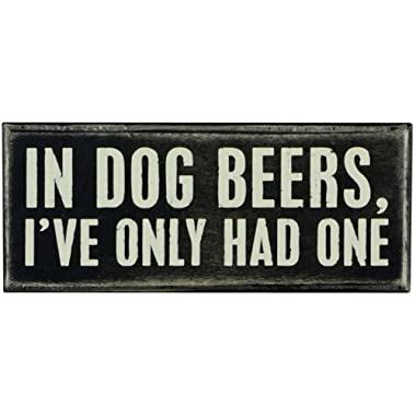 Primitives by Kathy 18027 Box Sign, 6  x 2.5 , In Dog Beers