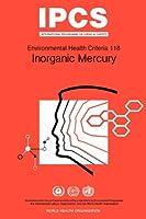 Inorganic Mercury (Environmental Health Criteria)