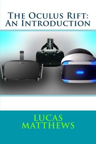 The Oculus Rift: An Introduction