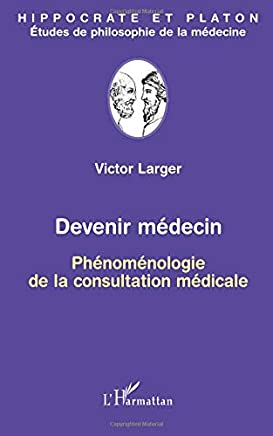 Devenir Medecin (Larger) Phénoménologie de la Constitution Medicale