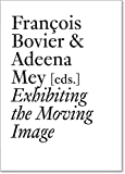 Exhibiting the Moving Image (Documents)