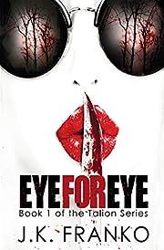Eye for Eye: (Talion Series, Book 1 )
