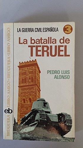 La batalla de Teruel (Libro amigo)