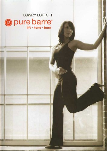 Pure Barre: Lowry Lofts 1: Ballet, Dance, & Pilates Fusion Workout