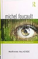 Michel Foucault (Routledge Key Thinkers in Criminology)