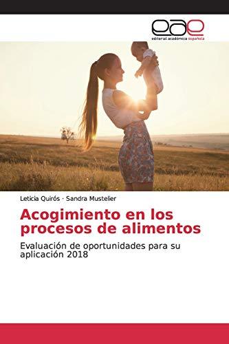 Acogimiento en los procesos de alimentos: Evaluación de oportunidades para su aplicación 2018