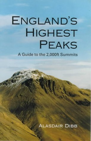 England's Highest Peaks: A Guide to the 2,000ft Summits