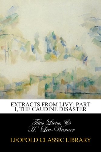 Extracts from Livy; Part I, The Caudine disaster