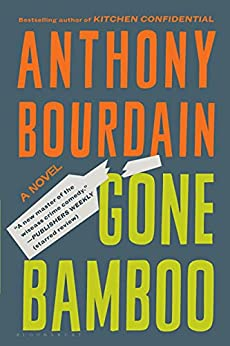 Gone Bamboo by [Anthony Bourdain]