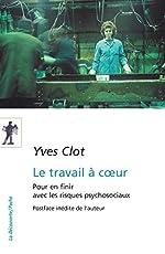Le travail à coeur d'Yves CLOT