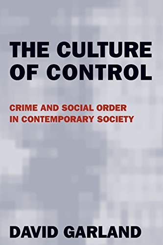 The Culture of Control: Crime and Social Order in...