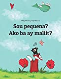 Sou pequena? Ako ba ay maliit?: Brazilian Portuguese-Filipino/Tagalog (Wikang Filipino/Tagalog): Children's Picture Book (Bilingual Edition) (Um livro ... mundial para todos os países do planeta)