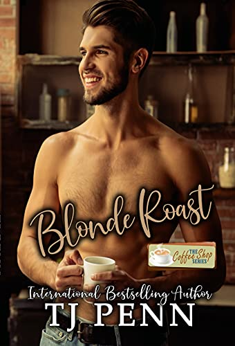 Blonde Roast by [TJ Penn]