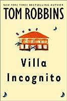 Villa Incognito (Robbins, Tom)