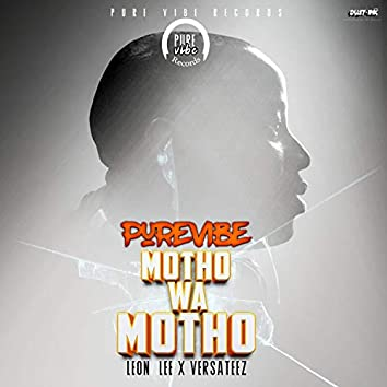 Motho Wa Motho (feat. Leon Lee & VersaTeez)