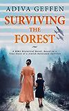 Surviving The Forest (World War II Brave Women Fiction)