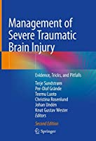Management of Severe Traumatic Brain Injury: Evidence, Tricks, and Pitfalls