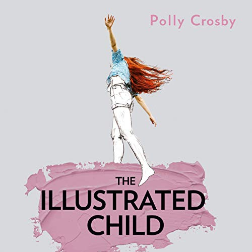 The Illustrated Child audiobook cover art