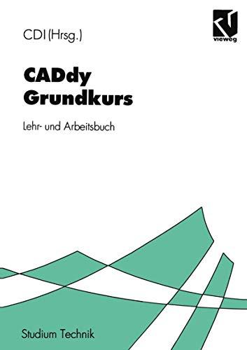 CADdy Grundkurs: Lehr- und Arbeitsbuch (German Edition)