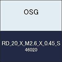 OSG 丸ダイス RD_20_X_M2.6_X_0.45_S 商品番号 46020