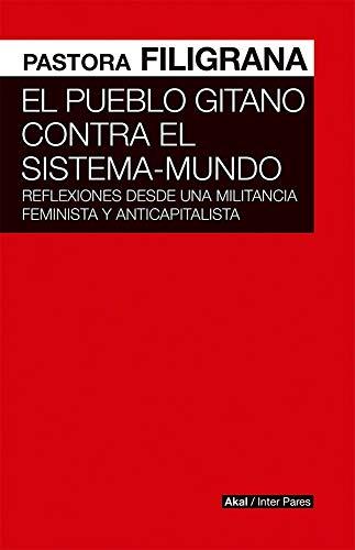 El pueblo gitano Contra El sistema-mundo (Interpares)