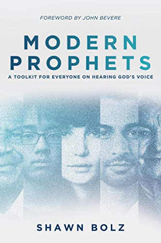 Modern Prophets: A Toolkit for Everyone On Hearing God's Voice (English Edition)