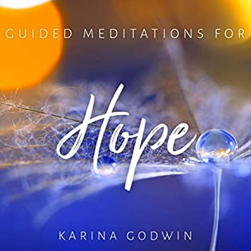 Guided Meditations for Hope