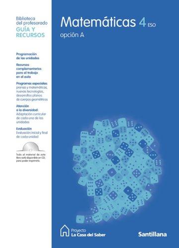 Guia Matemáticas 4 Eso Opcion a La Casa Del Saber Santillana - 9788429443882