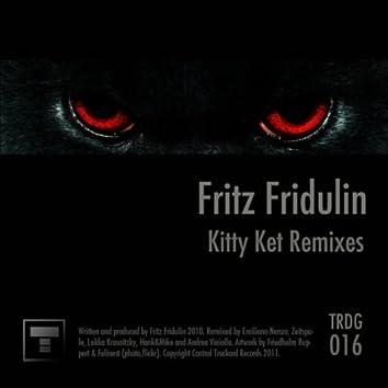 Kitty Ket Remixes