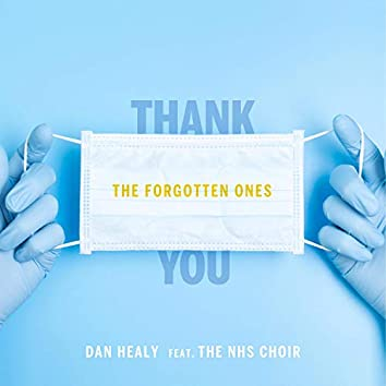 The Forgotten Ones (feat. The NHS Choir)