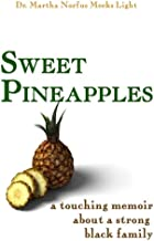 Sweet Pineapples: A Touching Memoir About a Strong Black Family