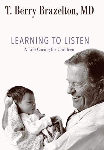 Image of Learning to Listen: A Life Caring for Children (A Merloyd Lawrence Book)