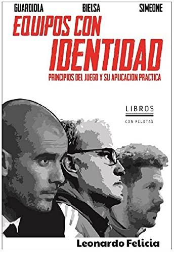 Equipos con Identidad: Principios del Juego y su aplicación práctica