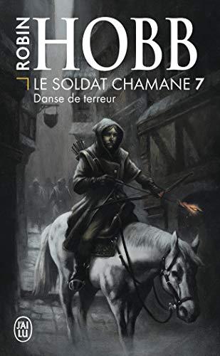 Le Soldat chamane (Tome 7-Danse de terreur)