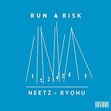 Run A Risk feat. Ryohu